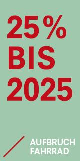25% Radverkehr bis 2025 AUFBRUCH FAHRRAD